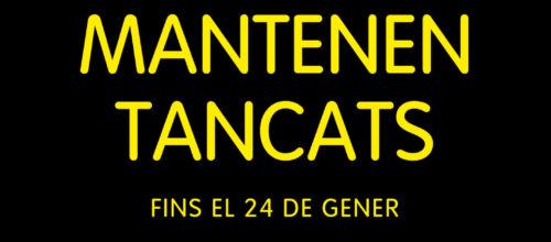 ENS MANTENEN TANCATS